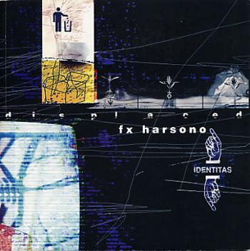 Displaced: FX Harsono