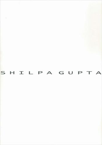 Shilpa Gupta: Altered Altar