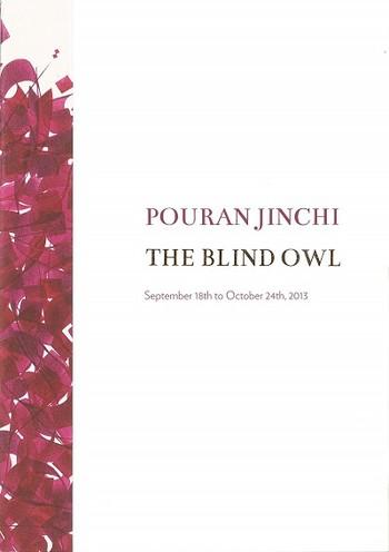 Pouran Jinchi: The Blind Owl