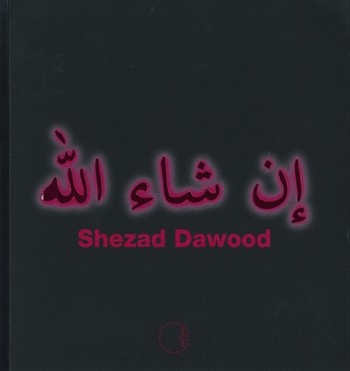 (Shezad Dawood: Journey to the End of the Night)