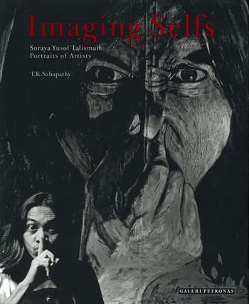 Imaging Selfs: Soraya Yusof Talismail - Portraits of Artists