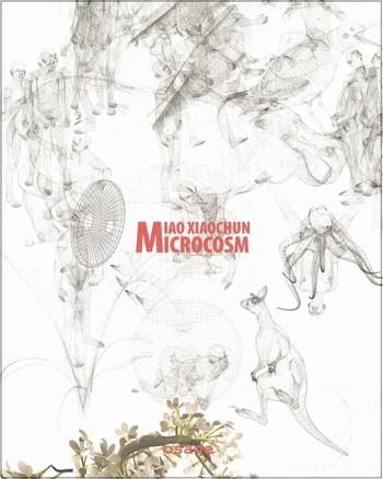 Miao Xiaochun: Microcosm