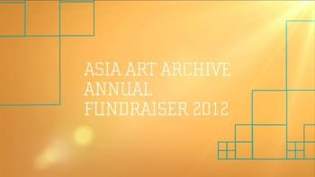 Asia Art Archive Fundraiser Video 2012
