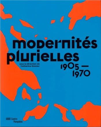 Modernités Plurielles 1905-1970