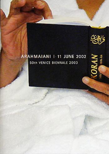 Arahmaiani 11 June 2002 - 50th Venice Biennale 2003