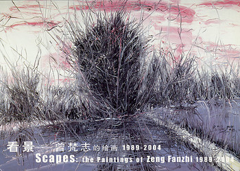 Scapes: The Paintings of Zeng Fanzhi 1989-2004