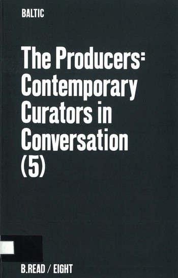 The Producers: Contemporary Curators in Conversation (5)