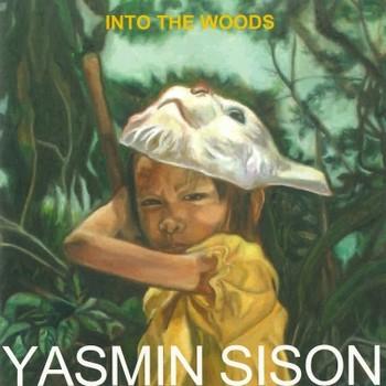 Yasmin Sison: Into the Woods