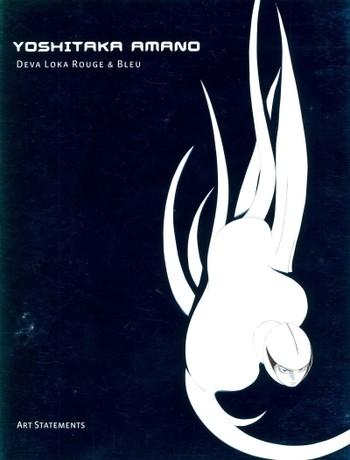 Yoshitaka Amano: Deva Loka Rouge & Bleu