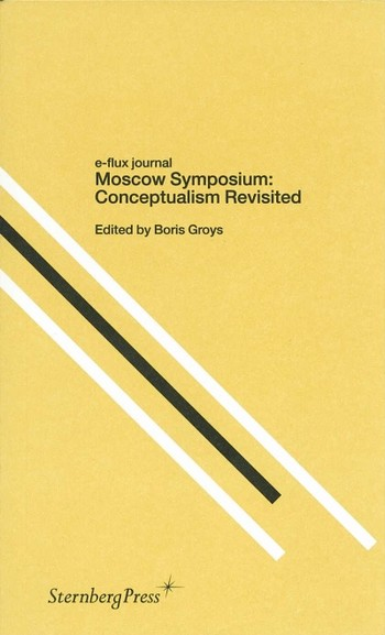Moscow Symposium: Conceptualism Revisited