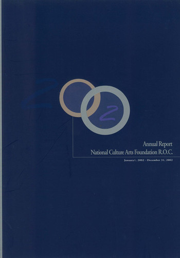 National Culture and Arts Foundation: 2002 Annual Report