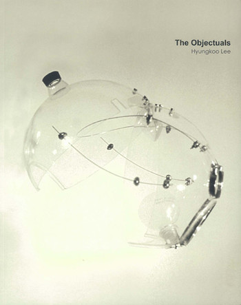 The Objectuals: Hyungkoo Lee