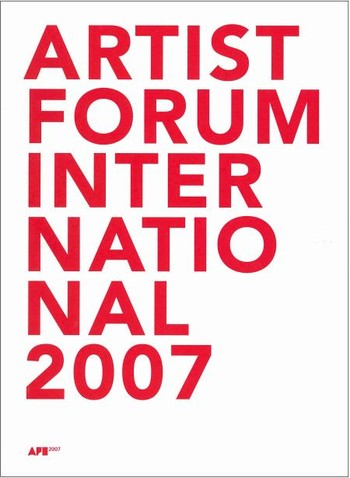 Artist Forum International 2007