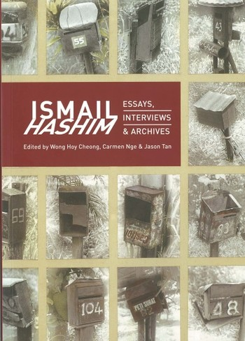 Ismail Hashim: Essays, Interviews & Archives