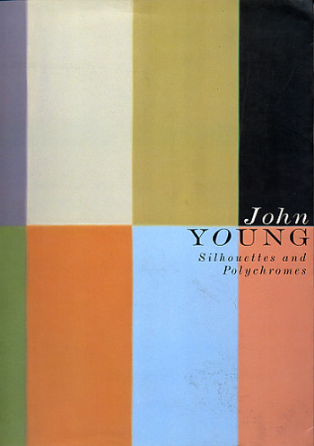 John Young: Silhouettes and Polychromes