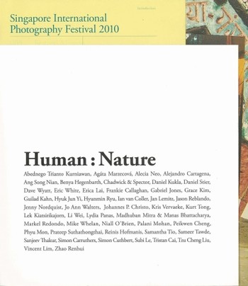 Singapore International Photography Festival 2010: Human: Nature