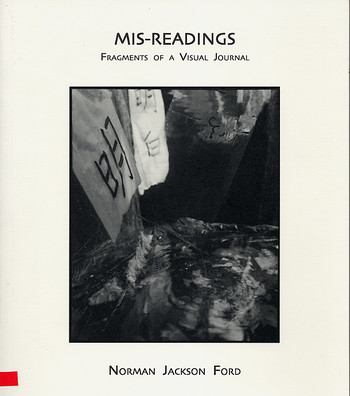 Mis-Readings: Fragments of a Visual Journal