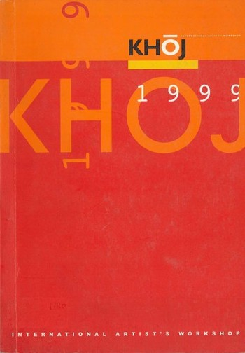KHOJ 1999: International Artist's Workshop