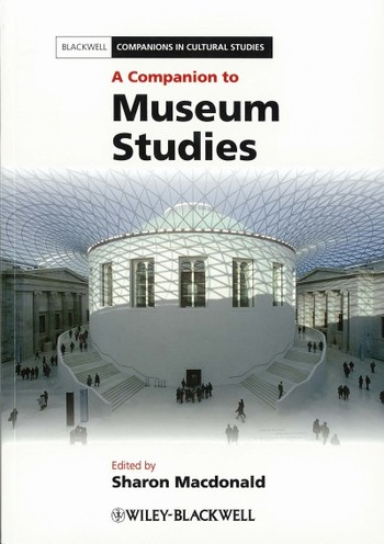 A Companion to Museum Studies
