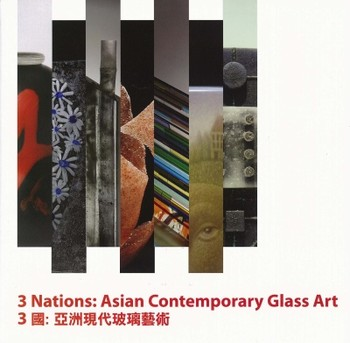 3 Nations: Asian Contemporary Glass Art