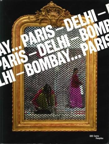 Paris-Delhi-Bombay...