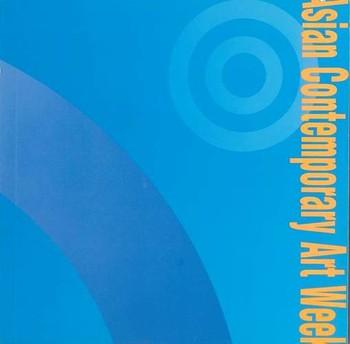 Asian Contemporary Art Week (2006)