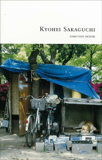 Kyohei Sakaguchi: Zero Yen House