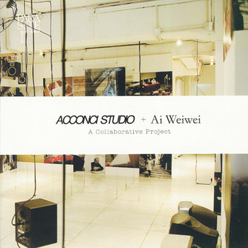 Acconci Studio + Ai Weiwei: A Collaborative Project