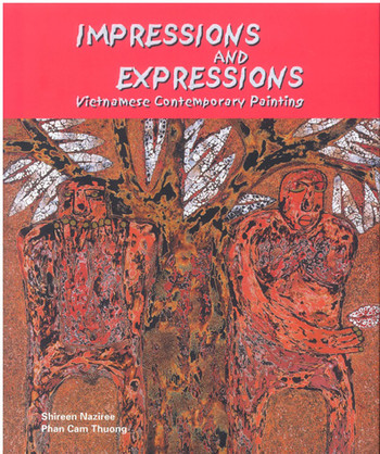 Impressions and expressions: Vietnamese contemporary painting