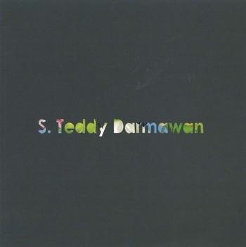 S. Teddy Darmawan: Sandiwara