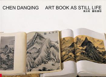 Chen Danqing: Art Book As Still Life