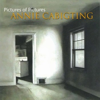 Annie Cabigting: Pictures of Pictures