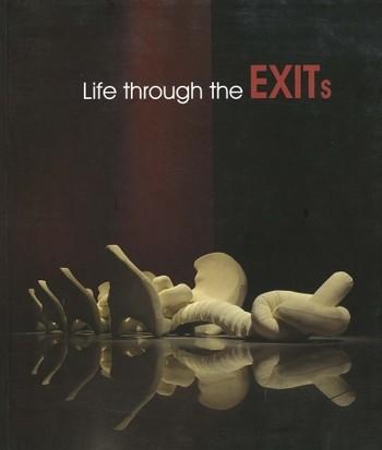 Life through the Exits