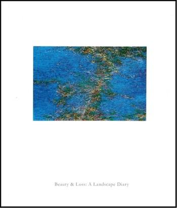 Beauty & Loss: A Landscape Diary