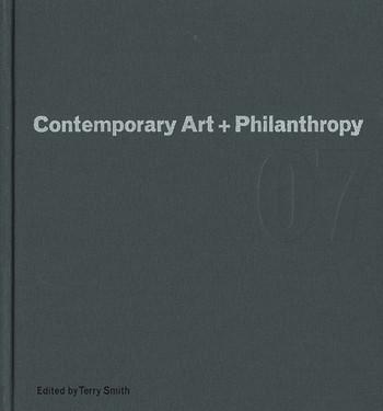 Contemporary Art + Philanthropy: Public Spaces/Private Funding: Foundation for Contemporary Art