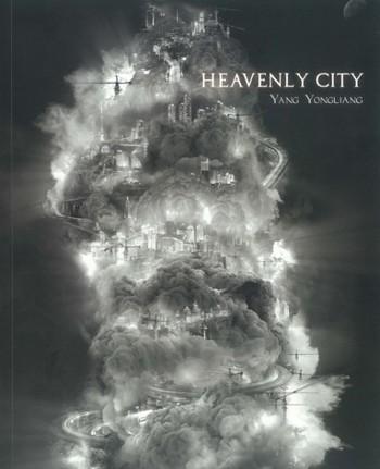 Heavenly City: Yang Yongliang