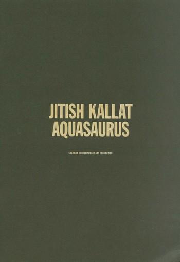 Jitish Kallat: Aquasaurus
