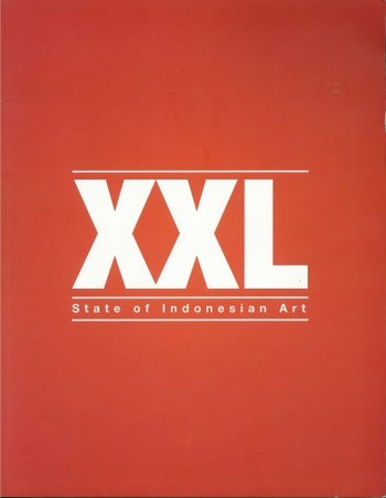 XXL: State of Indonesian Art