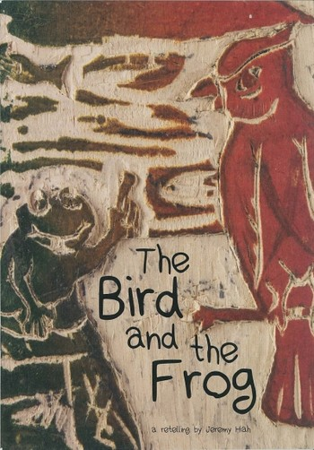The Bird and the Frog: a Retelling by Jeremy Hiah