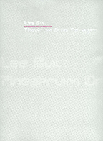 Asian Contemporary Artist Solo Exhibition Series III - Lee Bul: Theatrum Orbis Terrarum