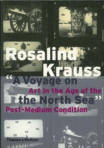 'A Voyage on the North Sea': Art in the Age of the Post-Medium Condition
