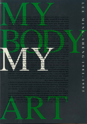 My Body My Art: Lee Ming-Sheng 1981-1995