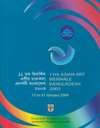 The 11th Asian Art Biennale Bangladesh 2003