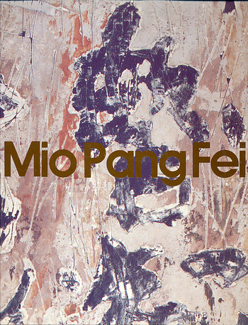 EXHIBITION OF PAINTINGS BY MIO PANG FEI