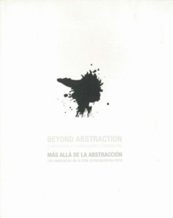 Beyond Abstraction: Explorations in Contemporary Chinese Ink