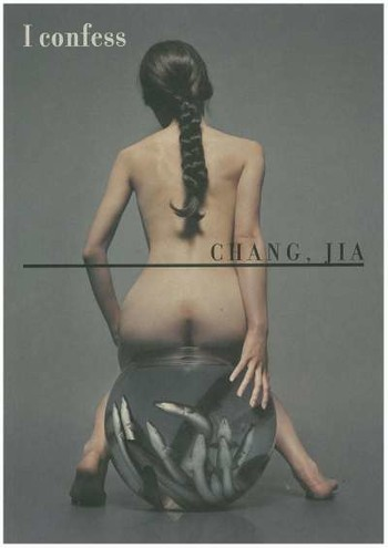 I Confess: Chang, Jia