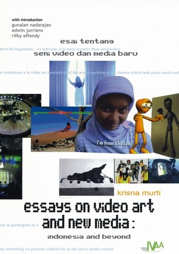 Essays on Video Art and New Media: Indonesia and Beyond