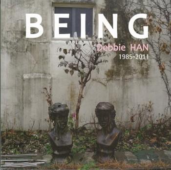 Being: Debbie Han 1985-2011