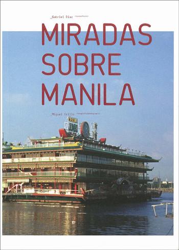 Miradas Sobre Manila