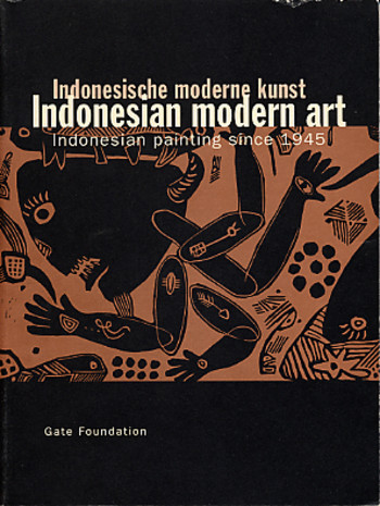 Indonesian Modern Art: Indonesian Painting since 1945